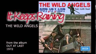 It Keeps Raining - THE WILD ANGELS