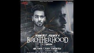 Brotherhood Feat Mankirat Aulkah || SINGGA || Saga Music ||Teaser.
