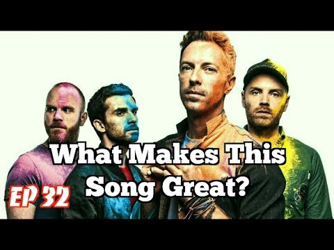 What Makes This Song Great? Ep32 Coldplay