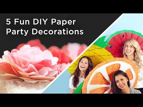 5 Fun DIY Paper Party Decorations