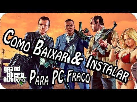 COMO BAIXAR E INSTALAR GTA V COMPLETO GRATIS PARA PC FRACO