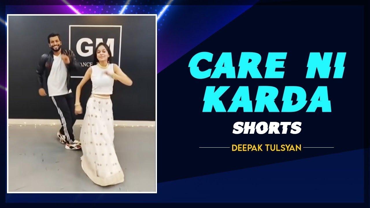 New Dance Shorts on Care ni Karda | Deepak Tulsyan | Akshita Goel | Sapna