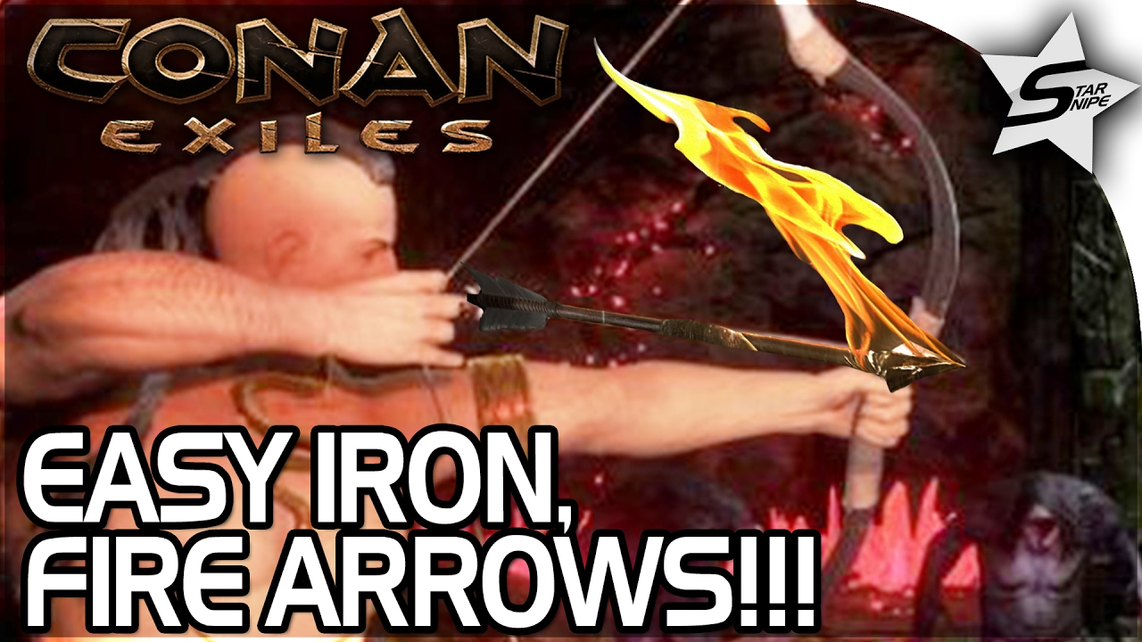 Conan: Exiles Gameplay - FIRE ARROWS, RIPPIN' OUT HEARTS, HOW TO GET EASY  IRON/BEST WAY! -Part 10
