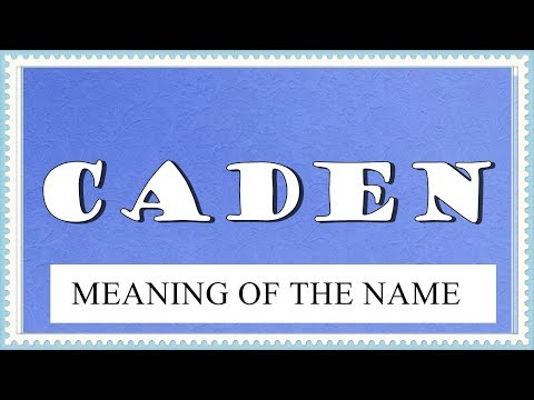 BABY NAME CADEN - MEANING, FUN FACTS, HOROSCOPE - YouTube