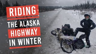 EP4: The Alaska Highway on motorbikes in winter. Alaska to Argentina on Honda c90
