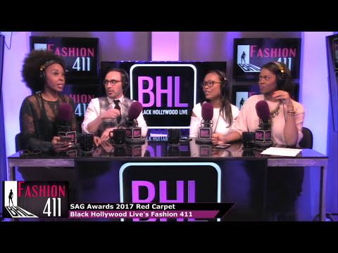2017 SAG Awards Fashion Discussion & Coverage | BHL's Fashion 411
