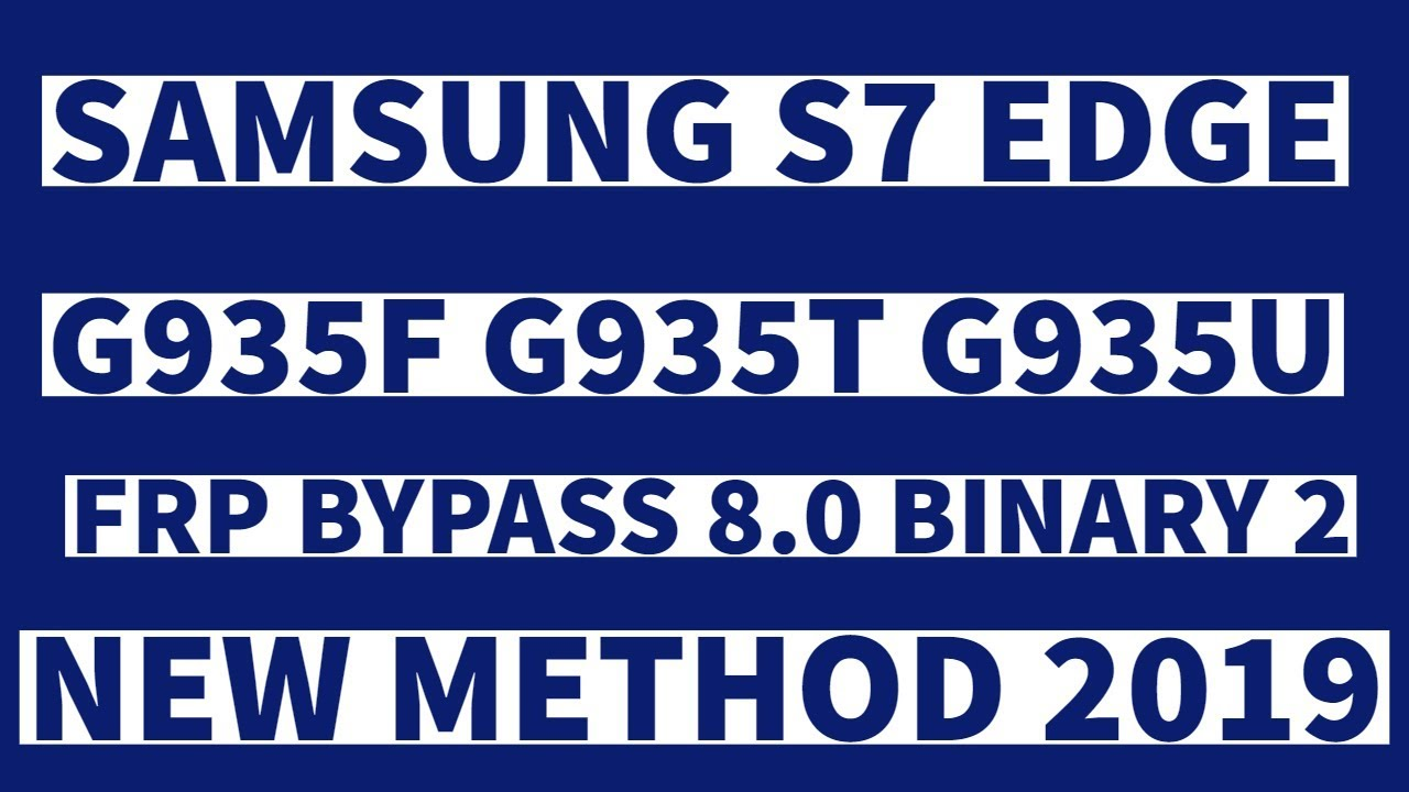 Samsung S7 Edge | G935F | Frp/Google Account 8 0 Bypass | Without PC | 2019  | by MOBILE THIRTY