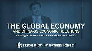 Guangyao Zhu: The Global Economy and China-US Economic Relations