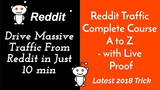Reddit Traffic Complete Course A to Z - Drive Massive Traffic From Reddit