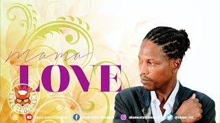 Jah Fucha - Mama Love - July 2019