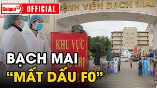 Việt Nam 'MẤT DẤU F0' nguy cơ lây lan cộng đồng 'ĐÁNG BÁO ĐỘNG'