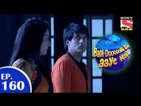 Download Badi Door Se Aaye Hain - बड़ी दूर से आये है - Episode 160 - 19th January 2015