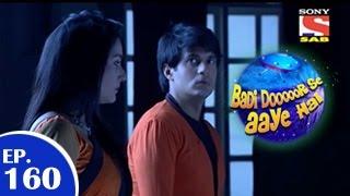 Badi Door Se Aaye Hain - बड़ी दूर से आये है - Episode 160 - 19th January 2015