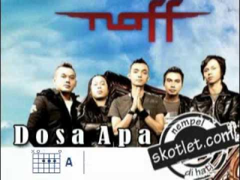 Naff - Dosa Apa (disertai Kunci Gitar)