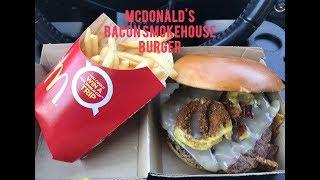 McDonald's Bacon Smokehouse Burger Meal Review