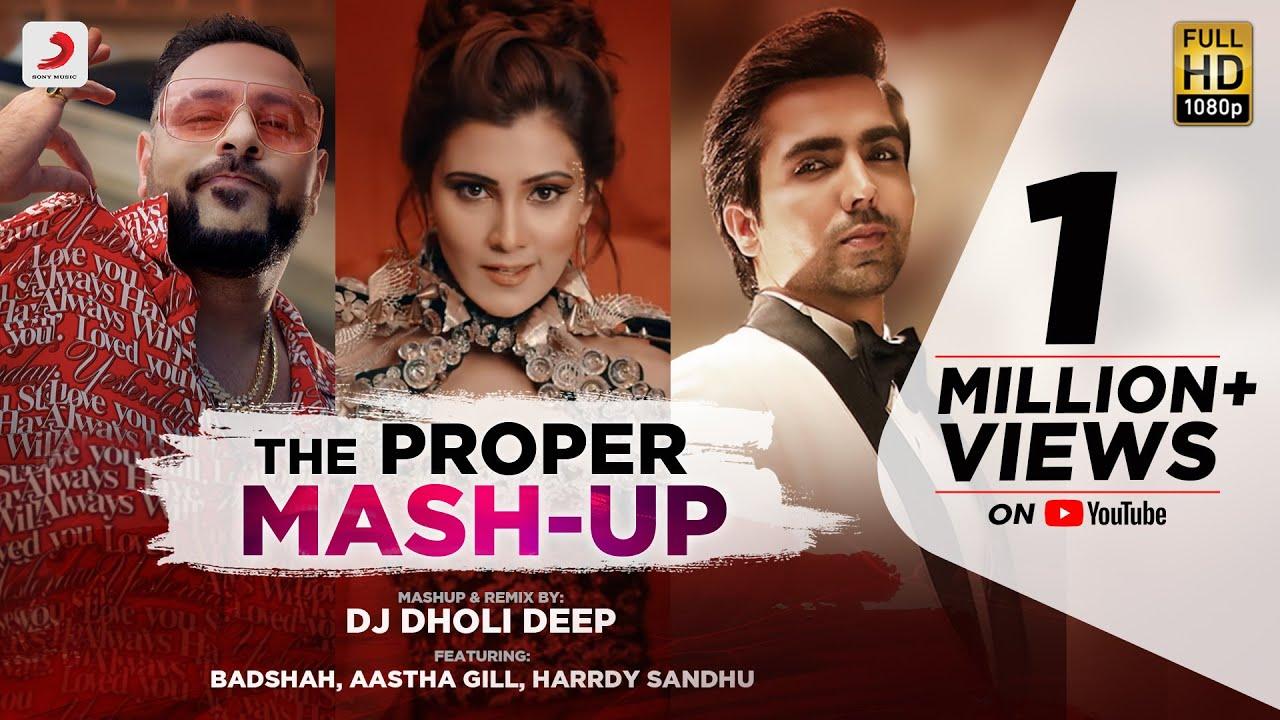 The Proper Mashup - DJ Dholi Deep | Latest Remix 2020