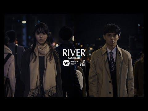 tofubeats -「RIVER」(Teaser)