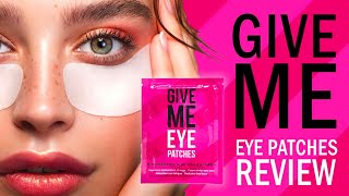 How to reduce eye bags and dark lines with GIVE ME Cosmetics Eye Patches with Green Tea