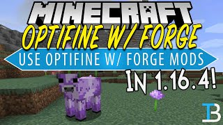How To Download & Install Optifine with Forge in Minecraft 1.16.4