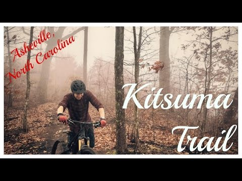 Kitsuma Trail with Jake Smith / Asheville, North Carolina (Trail Guide)