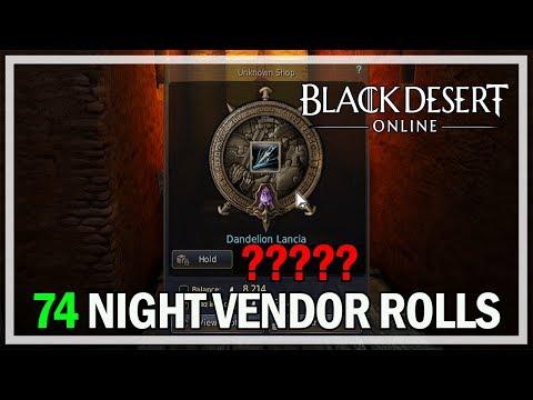 74 Night Vendor Rolls Episode 12 Dandelions - Black Desert Online Gameplay