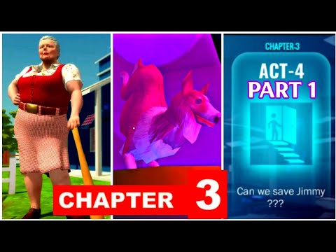 Bad Granny Chapter 3 [Act 4 - Part 1] Gameplay - Walkthrough [Android - ios]