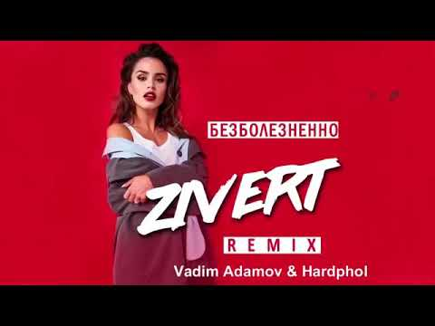 Zivert - Безболезненно (Vadim Adamov & Hardphol Remix