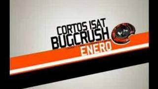 Bugcrush en I.Sat