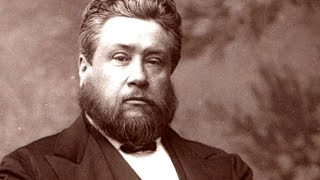 Charles Spurgeon Sermon - The Secret of Power in Prayer (Part 1 of 5)