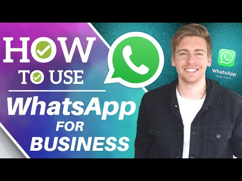 how-to-use-whatsapp-for-business-|-whatsapp-business-app-tutorial-for-small-business-[2020]