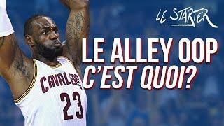 LE ALLEY OOP, C'EST QUOI ? LE STARTER #7 - L'HISTOIRE DU ALLEY OOP Feat EDDIE DAVID Video
