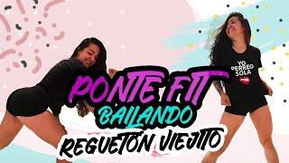 PONTE FIT en CASA: BAILANDO REGUETÓN VIEJITO - Oldschool reggaeton Zumba Cardio Class- Natalia Vanq