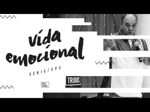 // VIDA EMOCIONAL // Série/EP.3 - Pastor Jeferson A. Miguel - ÁUDIO