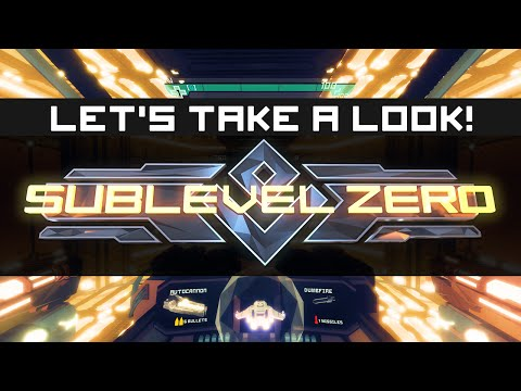 Sublevel Zero: 6-Degrees-of-Freedom Rogue-like Shooter ► Let's Take A Look!