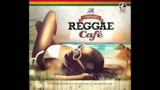 Vintage Reggae Café - Sexy Bitch - David Guetta feat. Akon - Reggae Version