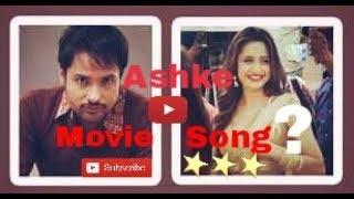 Ashke || Amrinder Gill || Sanjeeda Sheikh