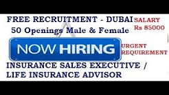 Jobs in Dubai | INSURANCE SALES EXCECUTIVE | LIFE INSURANCE ADVISOR | Rs 85000 | LATEST JOB 2018
