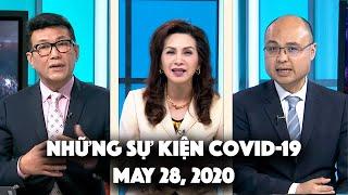 Những Sự Kiện Covid-19 (May 28, 2020)