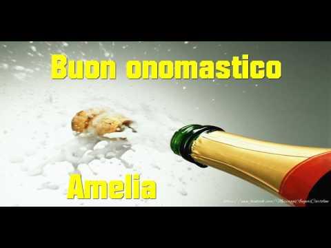 Buon Onomastico Amelia Youtube