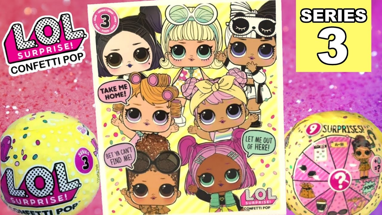 Lol Surprise Confetti Pop Series 3 Checklist Full Set Of New Big Sisters Ultra Rare Revealed Youtube
