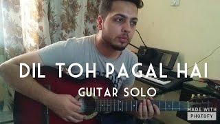 Guitar Solo - Pyar Kar - Dil To Pagal Hai
