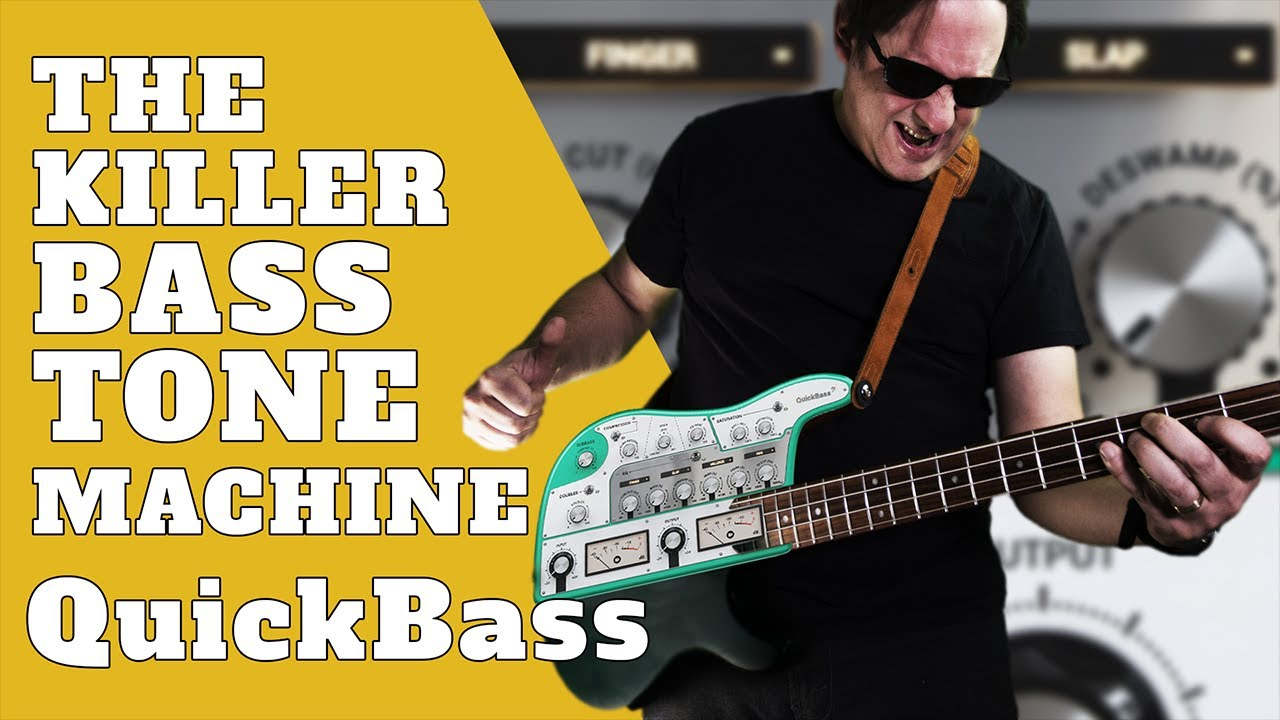 Bass Tone Secrets |  United Plugins QuickBass