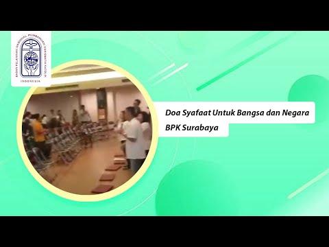 Doa Syafaat untuk Bangsa dan Negara Indonesia - BPK PKK SURABAYA