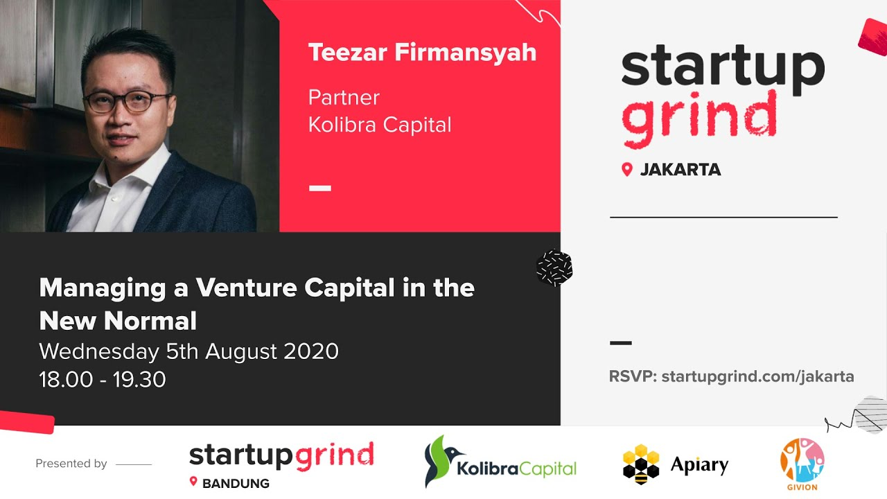 Startup Grind Jakarta presents Teezar Firmansyah, Partner of Kolibra Capital #SGvirtual