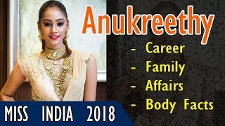 Anukreethy Vas (Miss India 2018) Lifestyle | Biography | Family | Height | Age | Gyan Junction