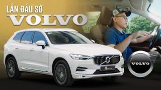 Lần đầu sờ Volvo, suy ngẫm về Mercedes, BMW, và cả…. Mazda