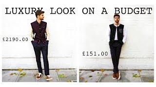 LUXURY LOOK ON A BUDGET | £2190.00 VS £151.00