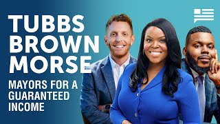 Mayors for a Guaranteed Income: Michael Tubbs, Aja Brown, and Alex Morse | Andrew Yang | Yang Speaks