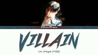 Lee Jinhyuk (이진혁) – VILLAIN (빌런) Lyrics [Han_Rom_Eng_가사]