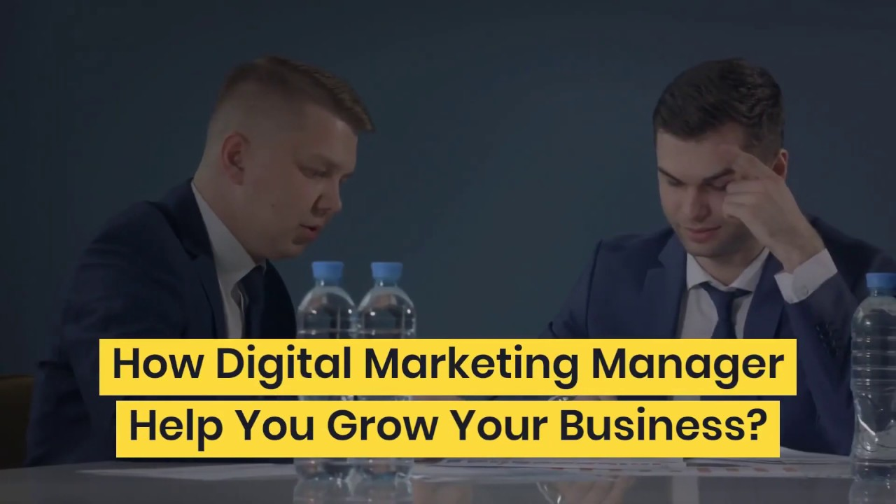 How Digital Marketing Manager Help You Grow Your Business?